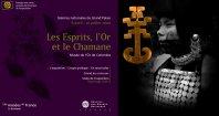 Les Esprits, l'Or et le Chamane - Musée de l'Or de Colombie