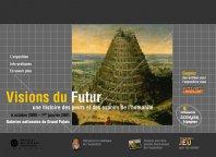 Visions du Futur - Une histoire des peurs et des espoirs de l'humanité
